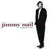 Jimmy Nail: Growing Up In Public